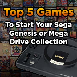 Top 5 Games to Start Your Sega Genesis or Mega Drive Collection