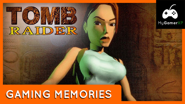 Tomb Raider Retro Gaming Memories